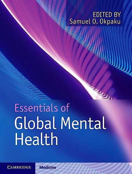 Portada del libro 9781107022324 Essentials of Global Mental Health