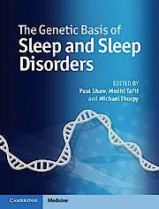 Portada del libro 9781107041257 The Genetic Basis of Sleep and Sleep Disorders