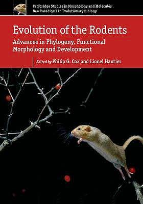 Portada del libro 9781107044333 Evolution of the Rodents Volume 5: Advances in Phylogeny, Functional Morphology and Development