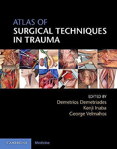 Portada del libro 9781107044593 Atlas of Surgical Techniques in Trauma