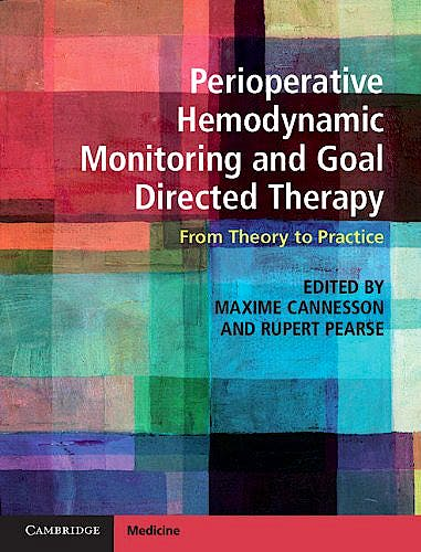 Portada del libro 9781107048171 Perioperative Hemodynamic Monitoring and Goal Directed Therapy. from Theory to Practice