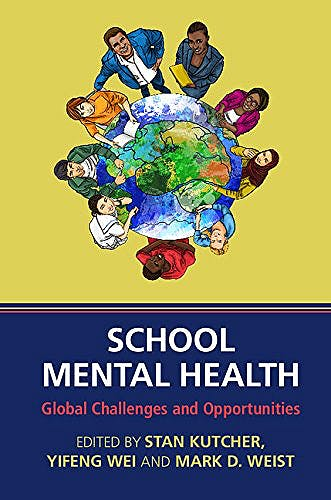 Portada del libro 9781107053908 School Mental Health. Global Challenges and Opportunities