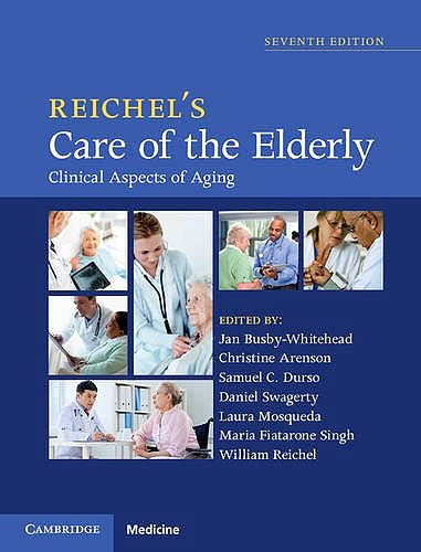 Portada del libro 9781107054943 Reichel's Care of the Elderly. Clinical Aspects of Aging