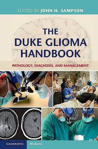 Portada del libro 9781107065970 The Duke Glioma Handbook. Pathology, Diagnosis, and Management