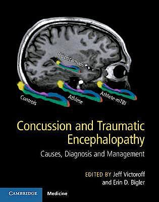 Portada del libro 9781107073951 Concussion and Traumatic Encephalopathy. Causes, Diagnosis and Management