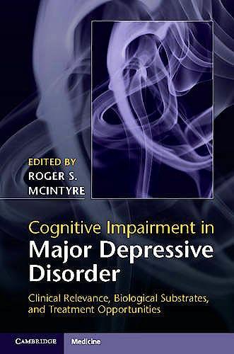Portada del libro 9781107074583 Cognitive Impairment in Major Depressive Disorder