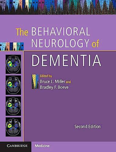 Portada del libro 9781107077201 The Behavioral Neurology of Dementia