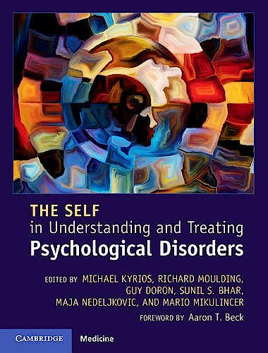 Portada del libro 9781107079144 The Self in Understanding and Treating Psychological Disorders