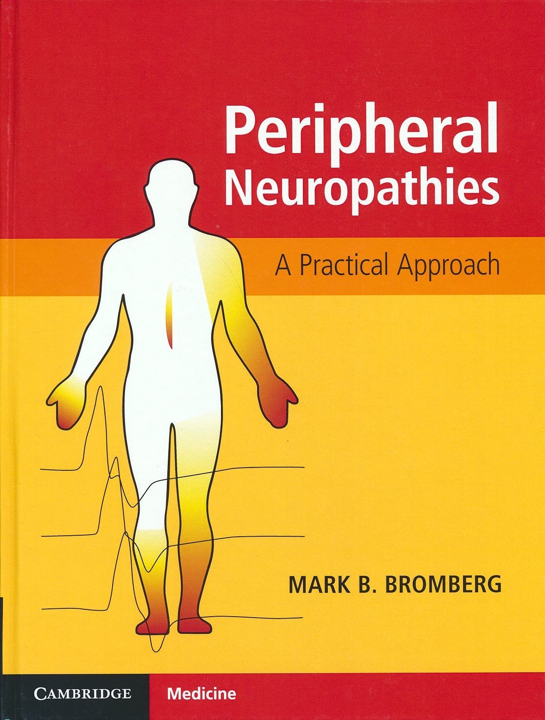 Portada del libro 9781107092181 Peripheral Neuropathies. A Practical Approach