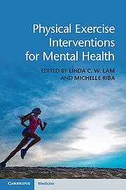 Portada del libro 9781107097094 Physical Exercise Interventions for Mental Health