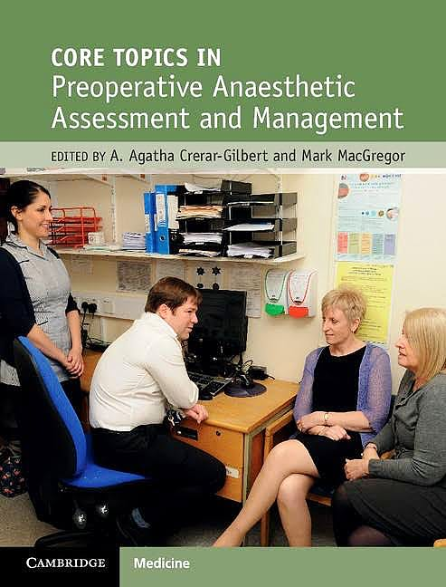 Portada del libro 9781107103313 Core Topics in Preoperative Anaesthetic Assessment and Management