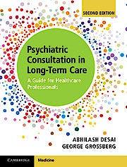 Portada del libro 9781107164222 Psychiatric Consultation in Long-Term Care. A Guide for Healthcare Professionals