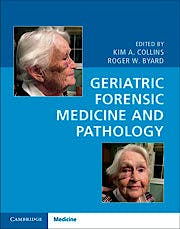 Portada del libro 9781107177772 Geriatric Forensic Medicine and Pathology (Print + Online Bundle)