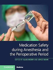 Portada del libro 9781107194106 Medication Safety During Anesthesia and the Perioperative Period