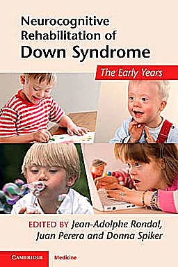 Portada del libro 9781107400436 Neurocognitive Rehabilitation of down Syndrome. the Early Years