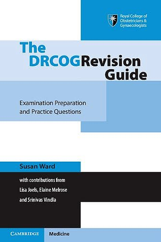 Portada del libro 9781107422957 The Drcog Revision Guide. Examination Preparation and Practice Questions