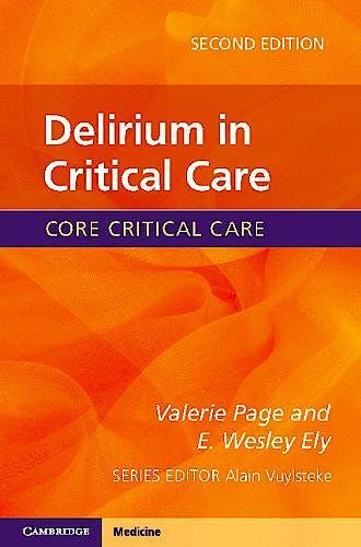 Portada del libro 9781107433656 Delirium in Critical Care. Core Critical Care
