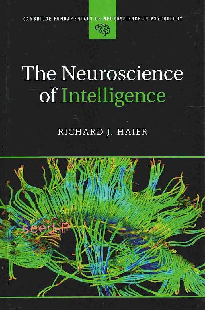 Portada del libro 9781107461437 The Neuroscience of Intelligence