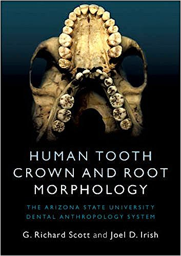 Portada del libro 9781107480735 Human Tooth Crown and Root Morphology. the Arizona State University Dental Anthropology System