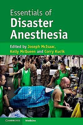 Portada del libro 9781107498259 Essentials of Disaster Anesthesia
