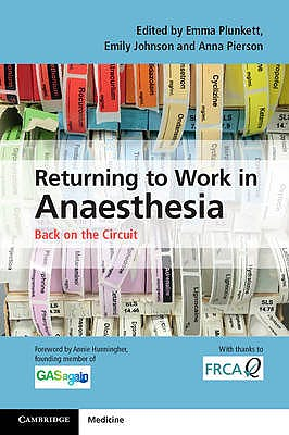 Portada del libro 9781107514690 Returning to Work in Anaesthesia. Back on the Circuit