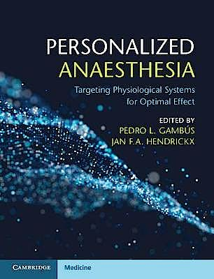 Portada del libro 9781107579255 Personalized Anaesthesia. Targeting Physiological Systems for Optimal Effect