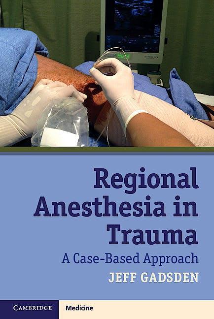 Portada del libro 9781107602236 Regional Anesthesia in Trauma. a Case-Based Approach