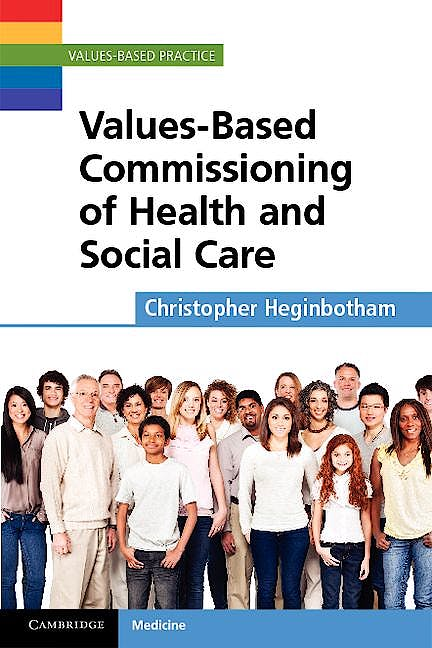 Portada del libro 9781107603356 Values-Based Commissioning of Health and Social Care