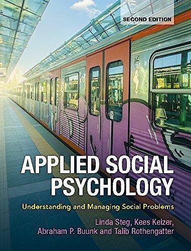 Portada del libro 9781107620292 Applied Social Psychology. Understanding and Managing Social Problems