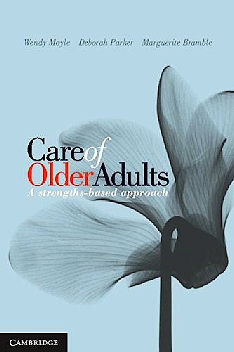 Portada del libro 9781107625457 Care of Older Adults. a Strengths-Based Approach