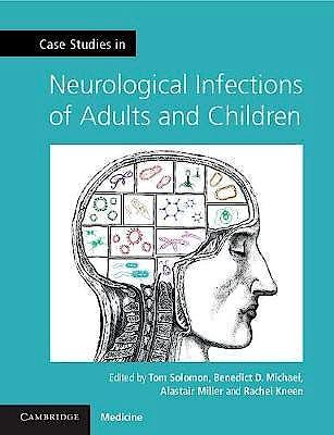 Portada del libro 9781107634916 Case Studies in Neurology. Case Studies in Neurological Infections of Adults and Children