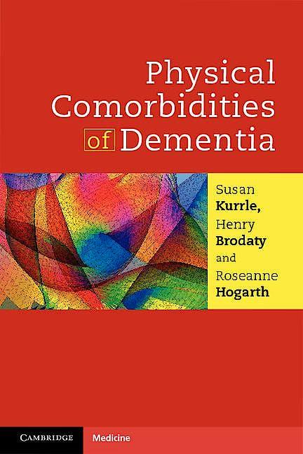 Portada del libro 9781107648265 Physical Comorbidities of Dementia