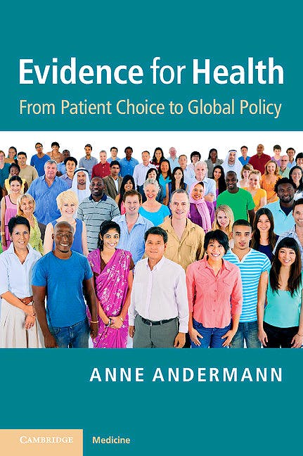 Portada del libro 9781107648654 Evidence for Health. from Patient Choice to Global Policy