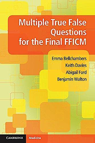 Portada del libro 9781107655317 Multiple True False Questions for the Final Fficm