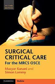 Portada del libro 9781107657687 Surgical Critical Care for the Mrcs Osce