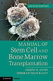 Portada del libro 9781107661547 Manual of Stem Cell and Bone Marrow Transplantation