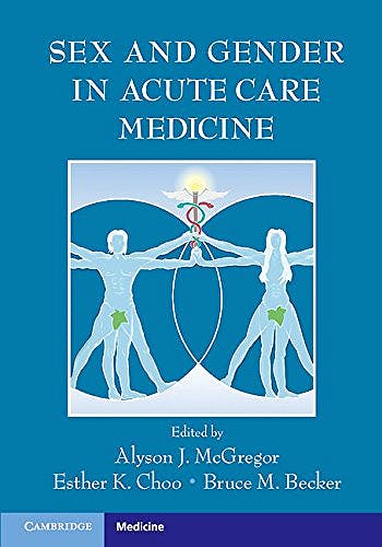 Portada del libro 9781107668164 Sex and Gender in Acute Care Medicine