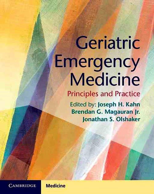 Portada del libro 9781107677647 Geriatric Emergency Medicine. Principles and Practice