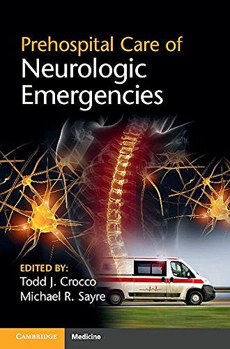 Portada del libro 9781107678323 Prehospital Care of Neurologic Emergencies