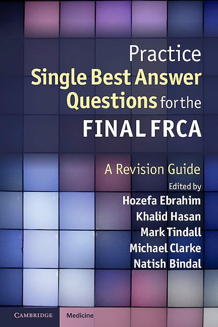 Portada del libro 9781107679924 Practice Single Best Answer Questions for the Final Frca. a Revision Guide