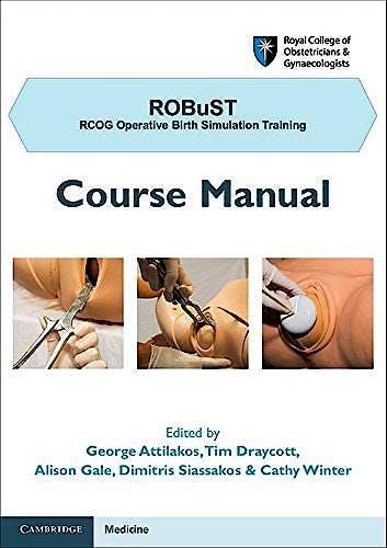 Portada del libro 9781107680302 Robust: Rcog Operative Birth Simulation Training: