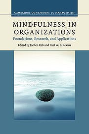 Portada del libro 9781107683440 Mindfulness in Organizations. Foundations, Research, and Applications