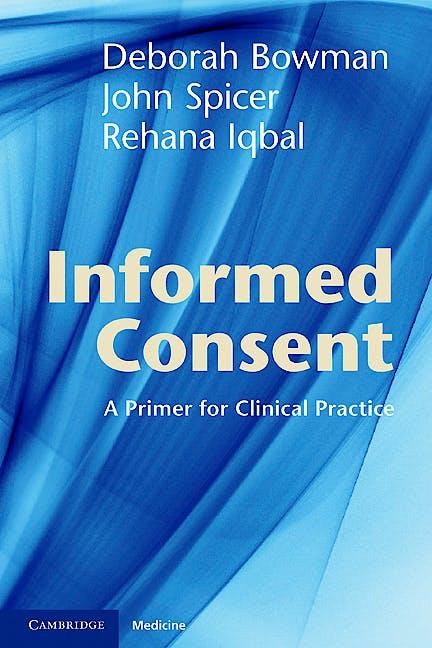 Portada del libro 9781107688063 Informed Consent: A Primer for Clinical Practice