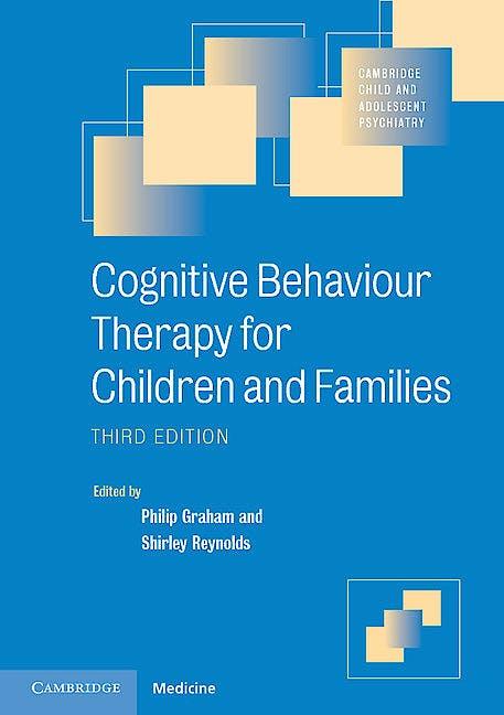 Portada del libro 9781107689855 Cognitive Behaviour Therapy for Children and Families