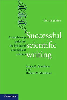 Portada del libro 9781107691933 Successful Scientific Writing. A Step-by-Step Guide for the Biological and Medical Sciences