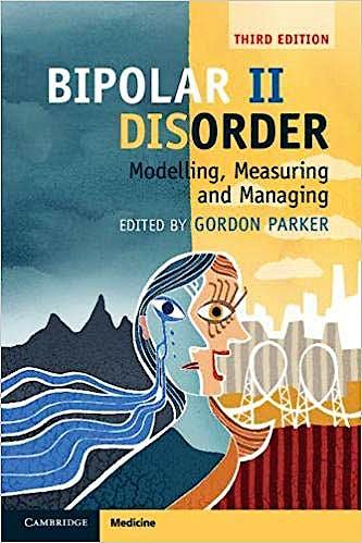 Portada del libro 9781108414111 Bipolar II Disorder. Modelling, Measuring and Managing