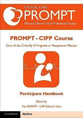 Portada del libro 9781108433167 PROMPT-CIPP Course Participant's Handbook. Care of the Critically Ill Pregnant or Postpartum Woman