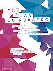 Portada del libro 9781108435284 The Road to Nursing (Print/Online Bundle)