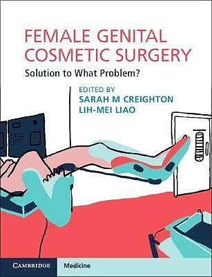Portada del libro 9781108435529 Female Genital Cosmetic Surgery. Solution to What Problem?