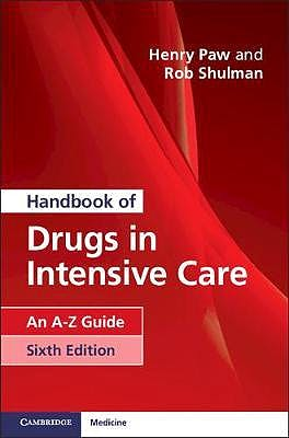 Portada del libro 9781108444354 Handbook of Drugs in Intensive Care. An A-Z Guide